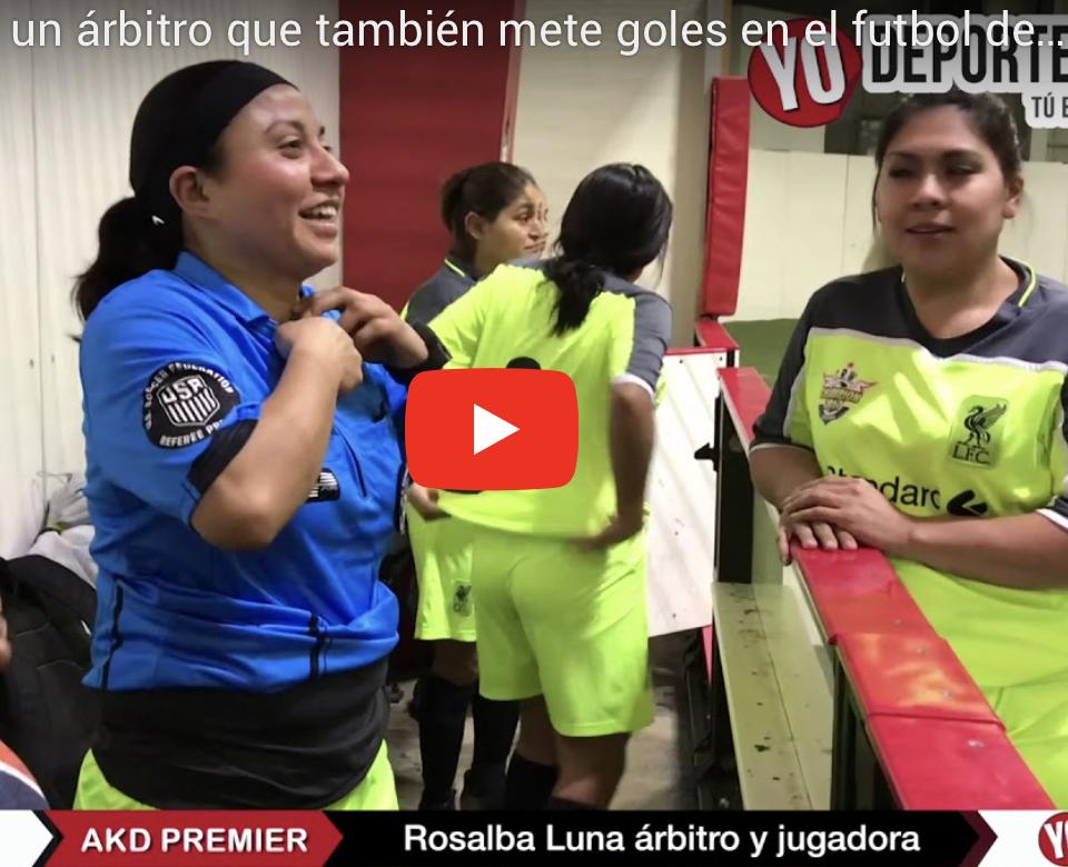 Rosalba Luna un árbitro que también mete goles en el futbol de Chicago